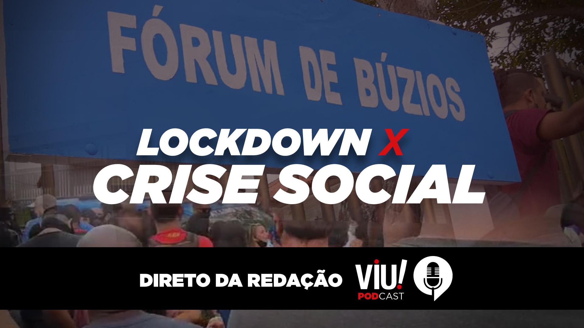 Lockdown x crise social