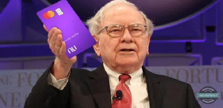 Warren Buffet investe no Nubank