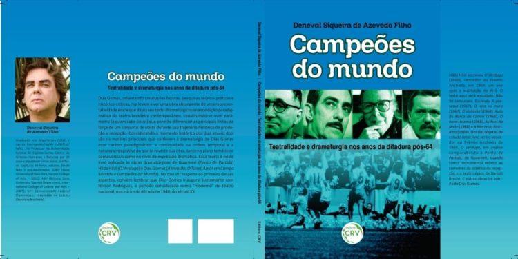 Livro Campeõs do Mundo: a ditadura e o teatro no Brasil
